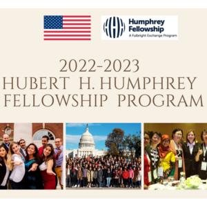 Chương trình học bổng HUBERT H. HUMPHREY 2022-2023 của Mỹ